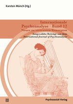 "Cover von ""Internationale Psychoanalyse Band 12: Neues zu vertrauten Konzepten"""